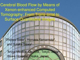 Shigeru Sase 1 ,  Homaro  Yamamoto 2 , and Yutaka Sawa 2