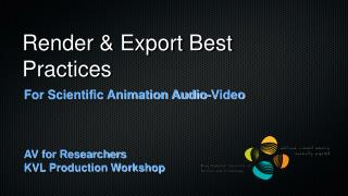 Render & Export Best Practices