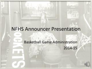 NFHS Announcer Presentation