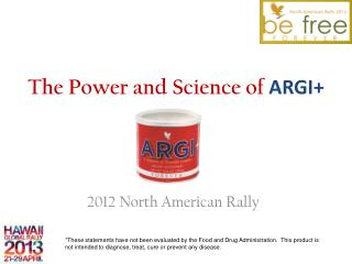 The Power and Science of  ARGI+