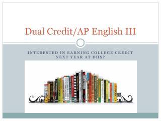 Dual Credit/AP English III