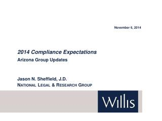 2014 Compliance Expectations Arizona  Group  Updates