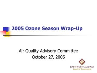 2005 Ozone Season Wrap-Up