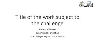 Title of the work subject to the challenge