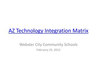AZ Technology Integration Matrix