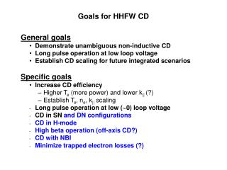 Goals for HHFW CD