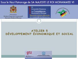 Atelier 5  Développement économique et social