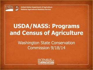 USDA/NASS: Programs and Census  of Agriculture