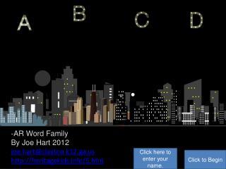 -AR Word Family By Joe Hart  2012 joe.hart@clayton.k12.ga heritagekids/5.htm