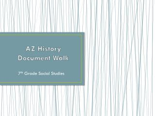 AZ History  Document Walk