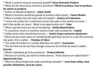 * What  is used to measure economic growth ?- Gross Domestic Product