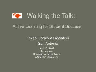 Walking the Talk: Active Learning for Student Success
