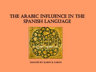 The Arabic Influence in the Spanish Language