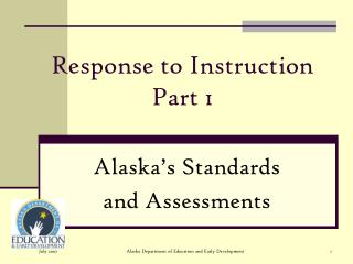 Response to Instruction  Part 1