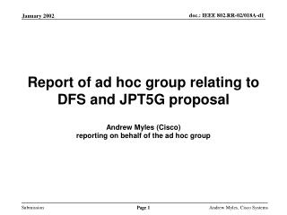 Report of ad hoc group relating to DFS and JPT5G proposal