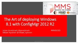 The Art of deploying Windows 8.1 with ConfigMgr 2012 R2