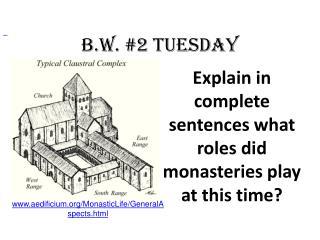 B.W. #2 Tuesday