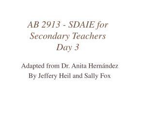 AB 2913 - SDAIE for Secondary Teachers  Day 3