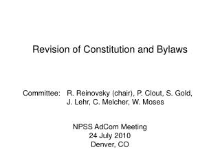 Revision of Constitution and Bylaws