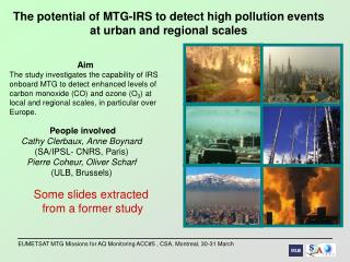 The potential of MTG-IRS to detect high pollution events  at urban and regional scales