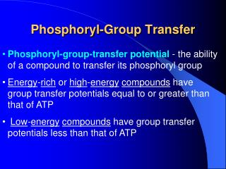 Phosphoryl-Group Transfer