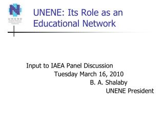 UNENE: Its Role as an Educational Network