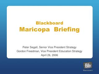 Blackboard Maricopa  Briefing