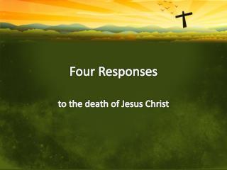 Four Responses