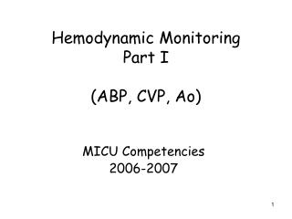 Hemodynamic Monitoring Part I (ABP, CVP, Ao)