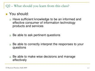 Q2 – What should you learn from this class?