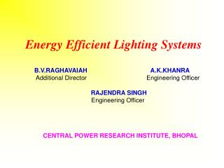 CENTRAL POWER RESEARCH INSTITUTE, BHOPAL