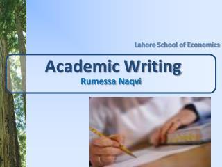 Academic Writing  Rumessa Naqvi