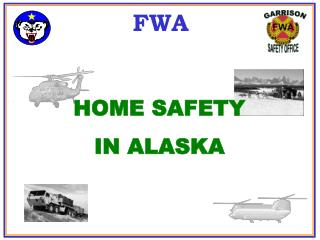HOME SAFETY IN ALASKA