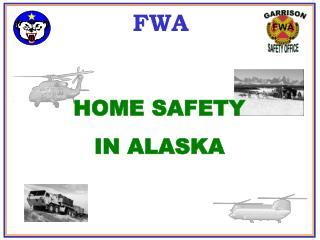 HOME SAFETY IN ALASKA
