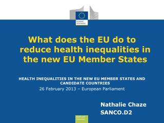 What does the EU do to reduce health inequalities in the new EU Member States