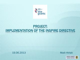 Project: Implementation of the INSPIRE directive