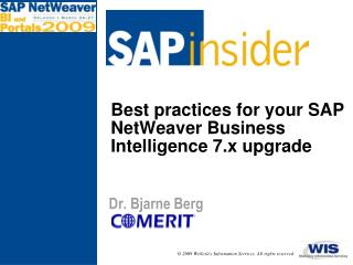 Best practices for your SAP NetWeaver Business Intelligence 7.x upgrade