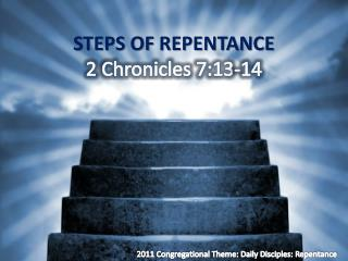 steps of  Repentance 2  Chronicles  7:13-14