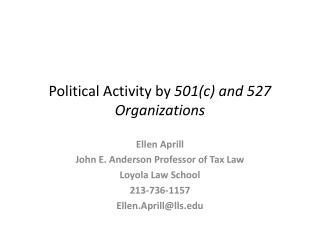 Political Activity by  501(c) and 527 Organizations