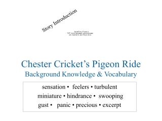 Chester Cricket's Pigeon Ride Background Knowledge & Vocabulary