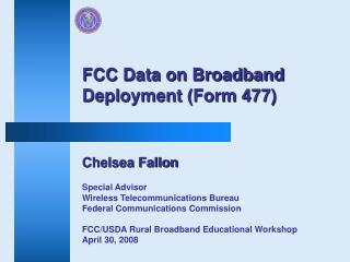 Chelsea Fallon Special Advisor Wireless Telecommunications Bureau