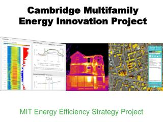 Cambridge Multifamily  Energy Innovation Project