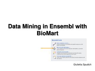 Data Mining in Ensembl with BioMart