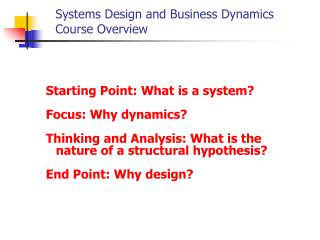 Systems Design and Business Dynamics  Course Overview