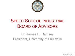 Speed School Industrial Board of Advisors