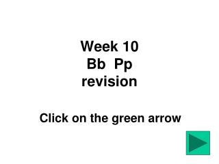 Week 10 Bb  Pp revision