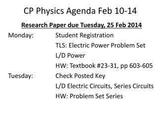 CP Physics Agenda Feb 10-14