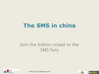The SMS in china