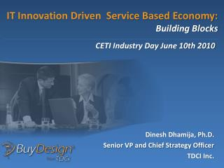 IT Innovation Driven  Service Based Economy: Building Blocks