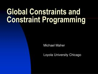 Global Constraints and Constraint Programming